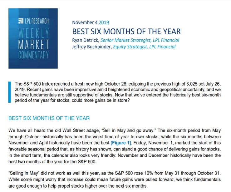 Best Six Months of the Year   Weekly Market Commentary   November 4, 2019
